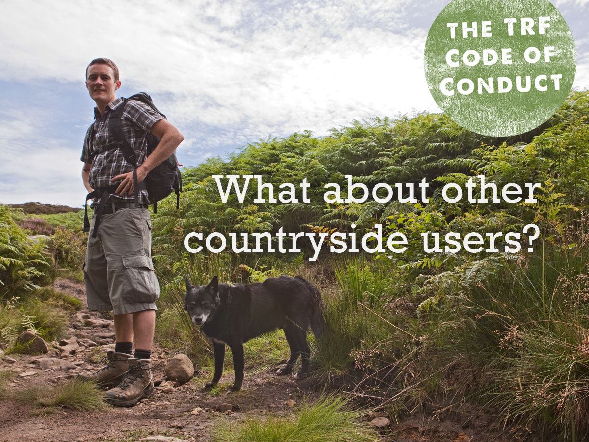 code of conduct - what about other countryside users