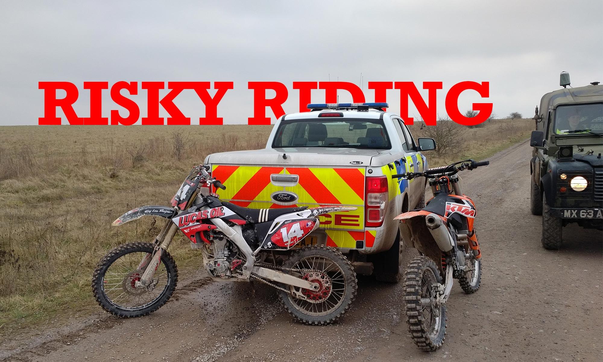 Risky Riding